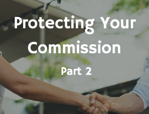 Protecting Your Commission, Part 2